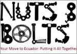 Nuts and Bolts of Moving to Ecuador