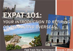 Expat 101: Your Introduction to Retiring Overseas