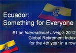 Ecuador: The #1 Retirement Destination  in the World