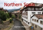 Lesser Known…Equally Charming Northern Spain