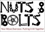 Nuts and Bolts of Moving Your New Life Overseas