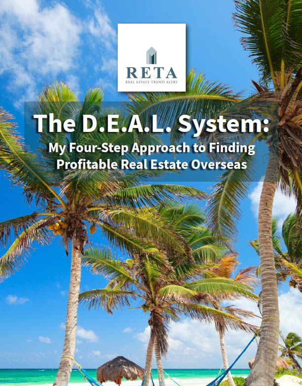 The D.E.A.L. System: My Four-Step Approach to Finding Profitable Real Estate Overseas