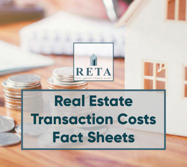 Real Estate Transaction Costs Fact Sheets