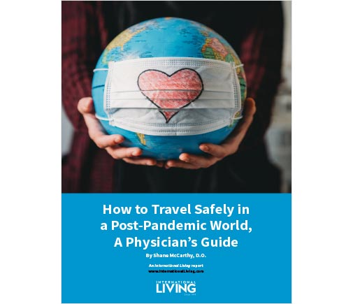 How to Travel Safely in a Post-Pandemic World, A Physician's Guide